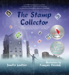 The Stamp Collector, written by Jennifer Lanthier and illustrated by François Thisdale (Fitzhenry & Whiteside, 2012). Cover image courtesy of Fitzhenry & Whiteside